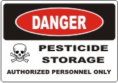 Danger Pesticide Storage safety sign