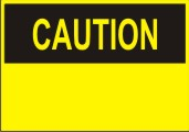 Caution Custom safety sign