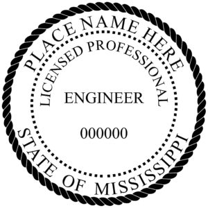 MISSISSIPPI Licensed Professional Engineer Stamp