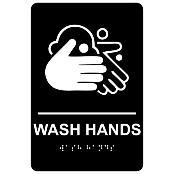 Wash Hands – Economy ADA signs with Braille
