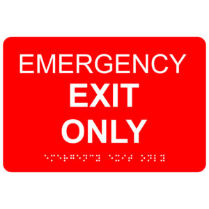 Emergency Exit Only – Economy ADA signs with Braille