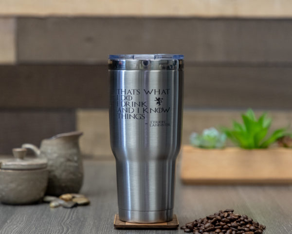 That's What I Do l Drink And I Know Things 32 ounce stainless steel insulated tumbler