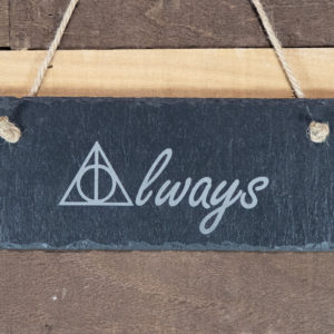 IMG 2055 1 300x300 - Always Rectangle Hanging Slate Sign