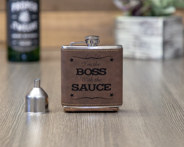 The Boss With The Sauce 6 ounce leatherette flask with FREE Funnel