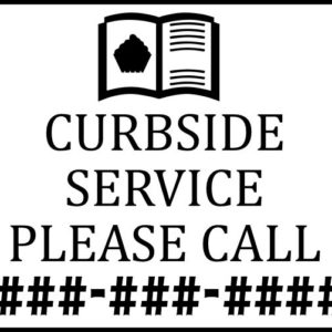 18x24 Curbside 1 300x300 - Curbside Service Please Call temporary sign