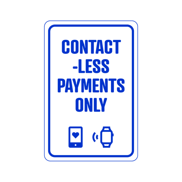 Contact-Less Payments Only temporary sign