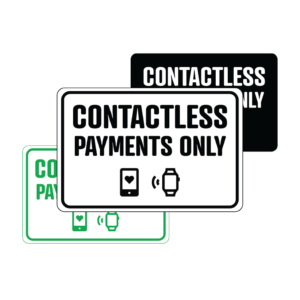 Contact-Less Payments Only landscape temporary sign