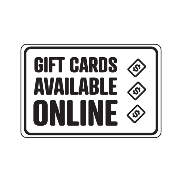Gift Cards Available Online temporary sign
