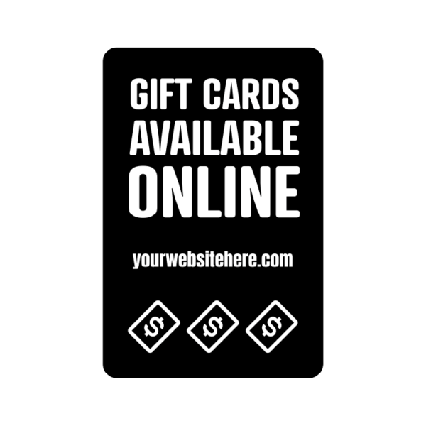 Gift Cards Available Online with custom website temporary sign