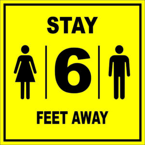 Stay 6 Feet Away sign – 8″ x 8″