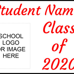 Class of 2020 with school logo III temporary sign