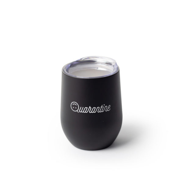 Quarantine 12 ounce Stainless Steel Stemless Wine Glass