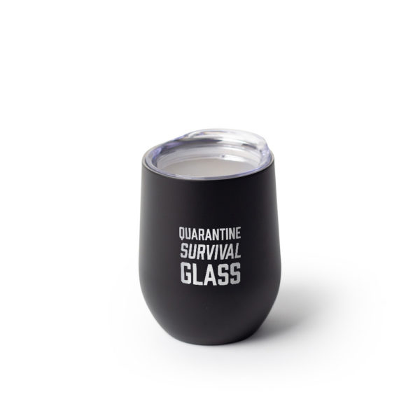 Quarantine Survival Glass 12 ounce Stainless Steel Stemless Wine Glass